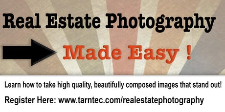 Real Estate Photography Made Easy! tickets