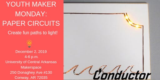 Youth Maker Monday: Paper Circuits