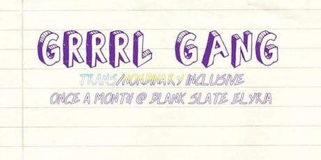 GRRRL GANG tickets