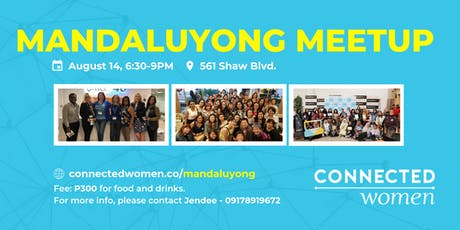 #ConnectedWomen Meetup - Mandaluyong (PH) - August 14 tickets
