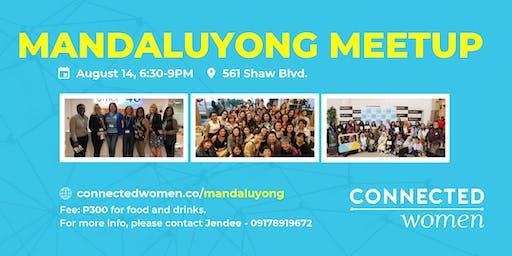 #ConnectedWomen Meetup - Mandaluyong (PH) - August 14