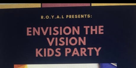 R.O.Y.A.L  Vision board party tickets