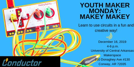 Youth Maker Monday: Makey Makey tickets