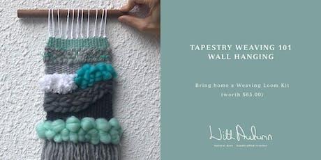 Tapestry Weaving 101 Workshop tickets