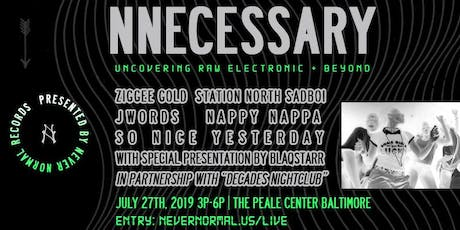 Never Normal Records Presents: NNECESSARY | Live In Baltimore tickets