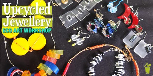 SOLD OUT Introduction to Upcycled Jewellery Eco-Art Workshop