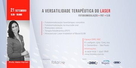 A VERSATILIDADE TERAPÊUTICA DO LASER: FOTOBIOMODULAÇÃO - PDT - ILIB ingressos