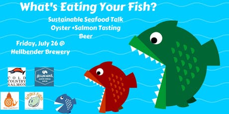 What's Eating Your Fish? Sustainable Seafood Talk + Tasting tickets