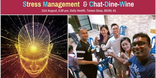 Stress Management & Chat-Dine-Wine with Dr.Simon