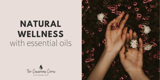 Natural Wellness with Essential Oils - ONLINE EVENT