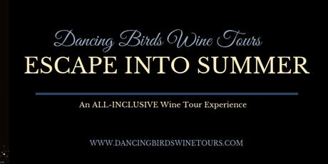 Escape Into Summer - Wine Tasting Tour tickets