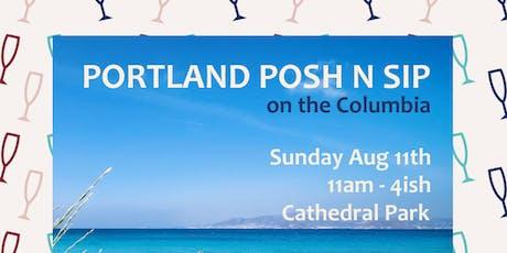 Portland Posh & Sip on the Columbia River tickets