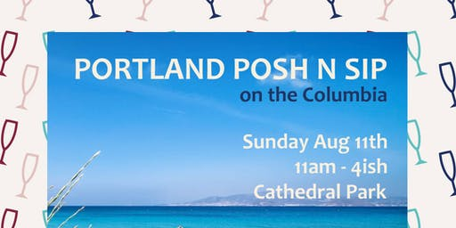 Portland Posh & Sip on the Columbia River