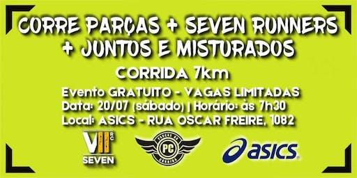 Corre Parças + Seven Runners + Juntos e misturados