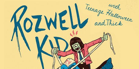 Rozwell Kid with Teenage Halloween and THICK at BK Bazaar tickets