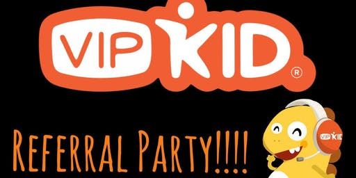 VIPKid Referral Party