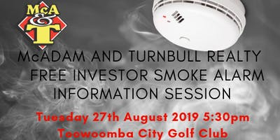 McAdam and Turnbull Realty Investors Smoke Alarm Information Session
