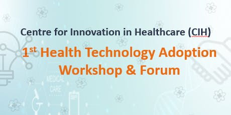 1st Health Technology Adoption Workshop & Forum tickets