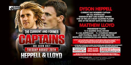 The Current &Former Captains Heppell & LLoyd LIVE at Matthew Flinders Hotel