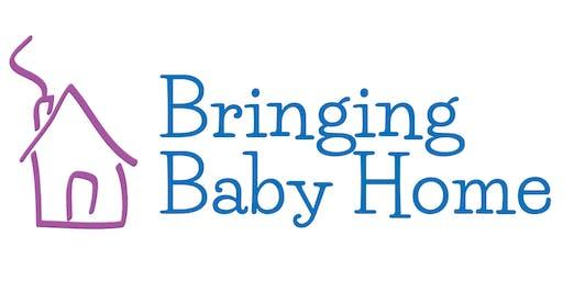 Bringing Baby Home (Saturdays 9am -4pm)