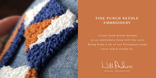 Fine Punch Needle Embroidery Workshop