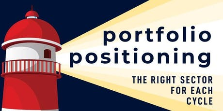 Portfolio Positioning - The Right Sector For Each Cycle tickets