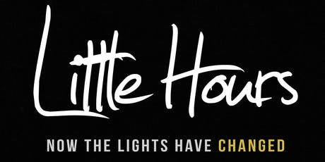 LITTLE HOURS tickets