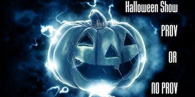 The Parker Players Present: Halloween Prov or No Prov!