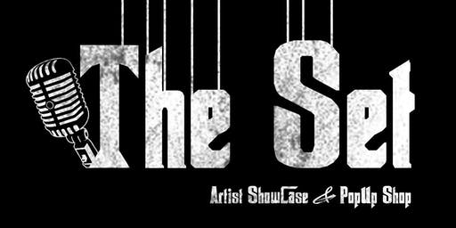 """The Set"" Artist Showcase and Pop Up Shop"