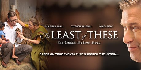 Screening The Least of These - The Graham Staines story. tickets
