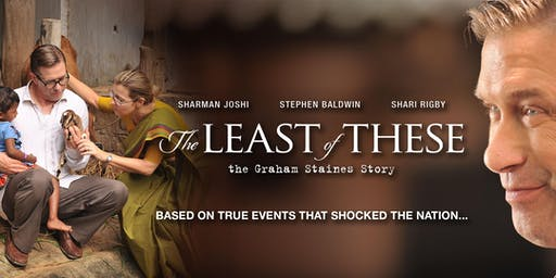 Screening The Least of These - The Graham Staines story.