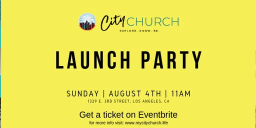 City Church Launch Party