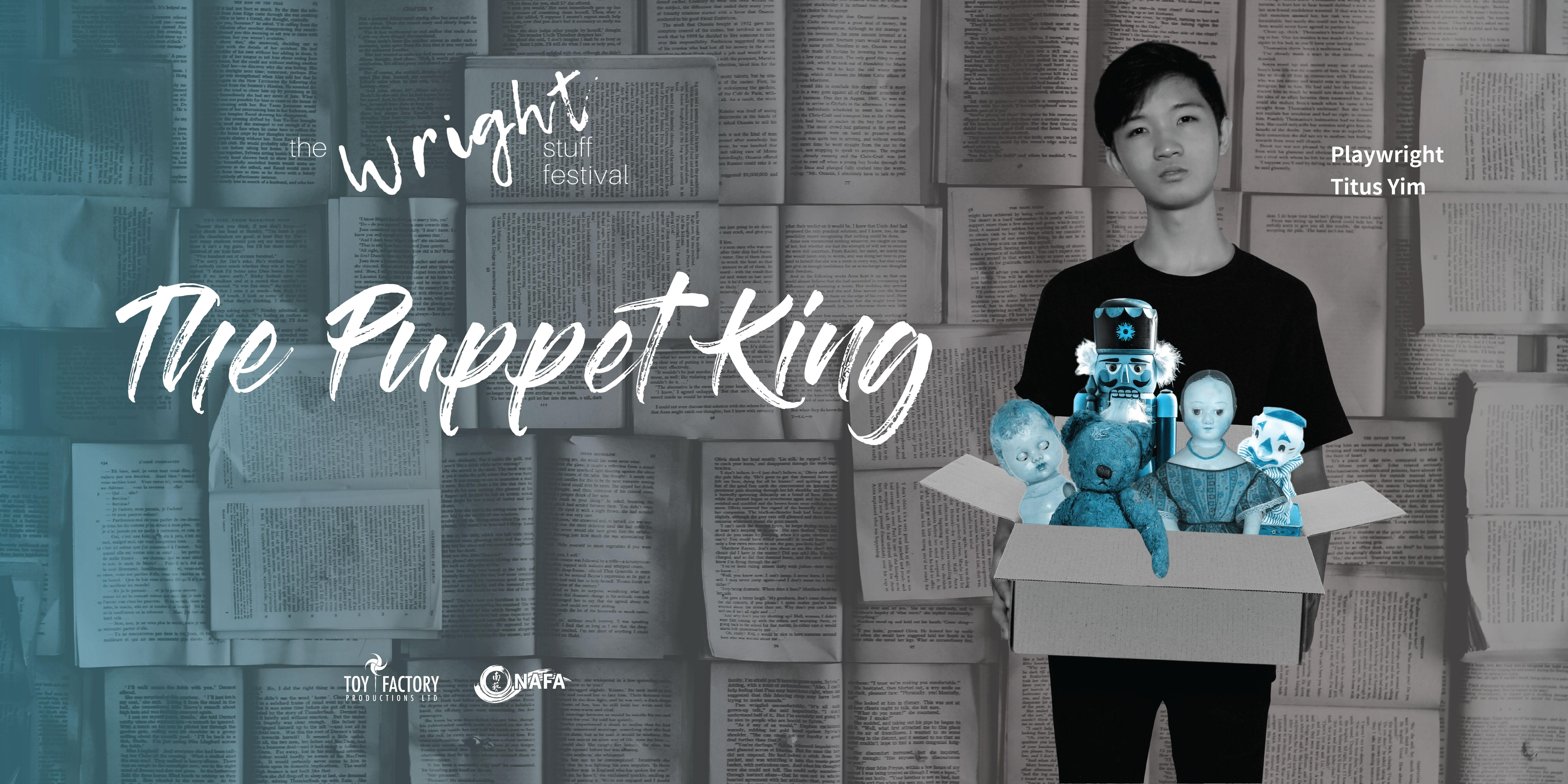 The Wright Stuff Festival - The Puppet King