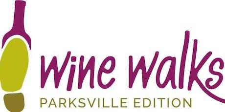 Downtown Parksville Wine Walk - Thursday, August 22nd, 2019 tickets