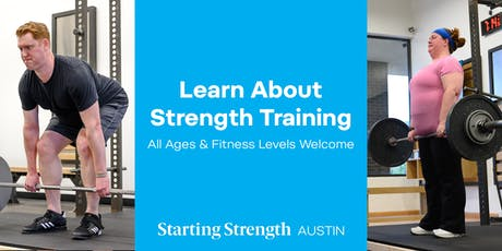 Gym Open House & Info Session at Starting Strength Austin tickets