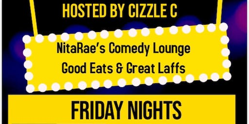 NitaRae's Comedy Lounge Food & Funny Friday's