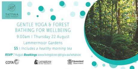 Seniors Week - Gentle Yoga & Forest Bathing for Wellbeing tickets