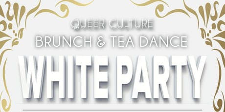 Queer Cultures 3rd Annual White Party Brunch tickets