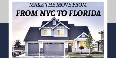 Leave NYC and Become a Home Owner in Florida (Home Buyers Seminar) tickets