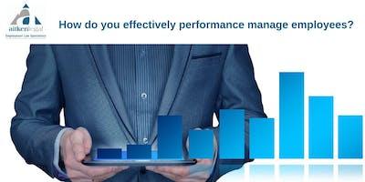 How do you effectively performance manage employees? (Sunshine Coast)