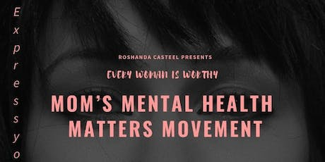 Mom's Mental Health Matters tickets