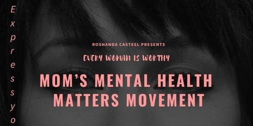 Mom's Mental Health Matters