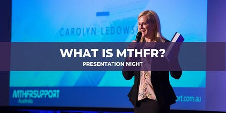 MTHFR Support Australia: Introduction to MTHFR - AUGUST 2019 tickets