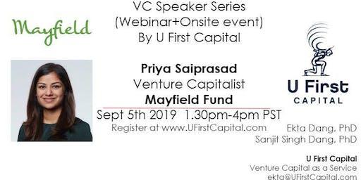 VC Speaker: Mayfield Fund Venture Capitalist Priya Saiprasad