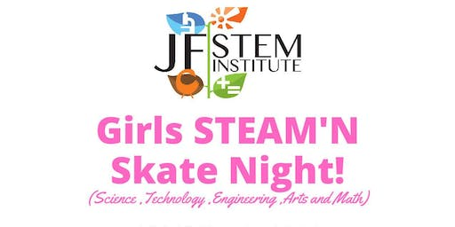 STEAM'N Girls Skate Night