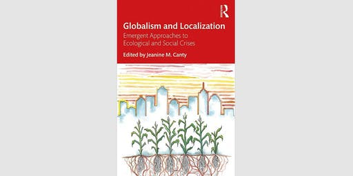 Book Launch & Discussion: Globalism and Localization
