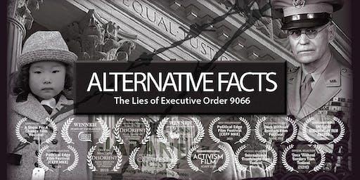 ALTERNATIVE FACTS: The Lies of Executive Order 9066 Sacramento Premiere
