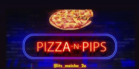 Pizza and Pips tickets