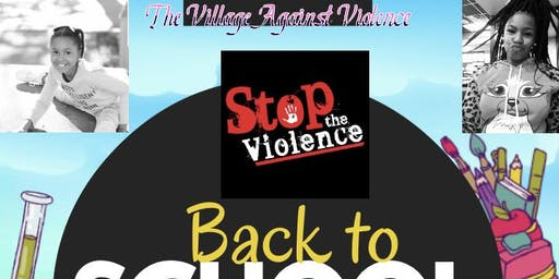 The Village Against Violence 1st BacK To School Lot Party