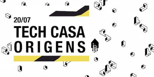 Tech Casa Origens